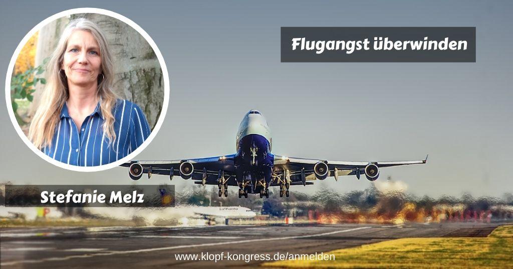 Stefanie Melz Flugangst