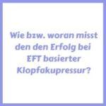 wie misst du den Erfolg bei EFT