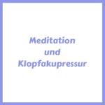 Meditation und Klopfakupressur