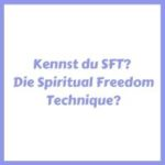 SFT Spiritual Freedom Technique